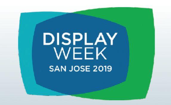 2019美国平面显示器技术论坛暨应用产品展览会 Display Week 2019